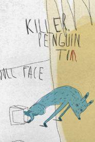 Killer, Penguin, Tom, Doll Face
