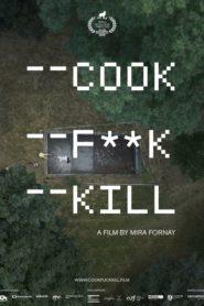 Cook F**k Kill