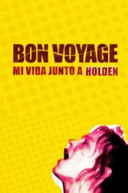 Bon Voyage, my life with Holden