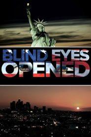 Blind Eyes Opened