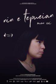 Nin E Tepueian: My Cry