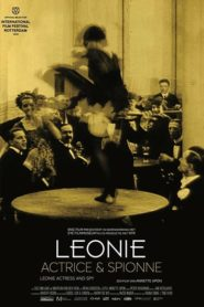 Leonie, Actrice en Spionne