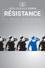 Resistance: Police Against the Wall