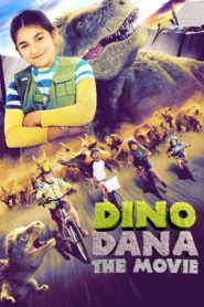 Dino Dana: The Movie