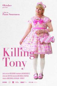 Killing Tony