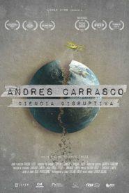Andrés Carrasco: ciencia disruptiva