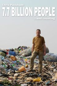 Chris Packham: 7.7 Billion People and Counting