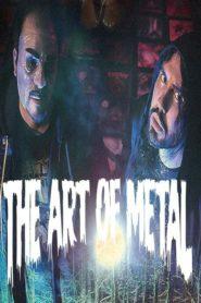 The Art of Metal