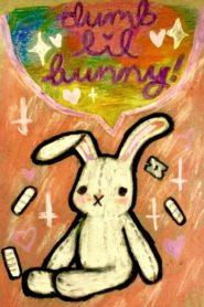 Dumb Lil Bunny