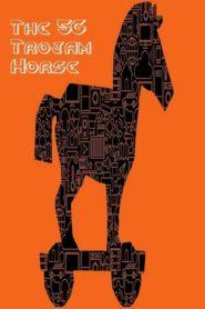 The 5G Trojan Horse