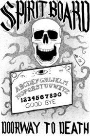 Spirit Board: Doorway to Death