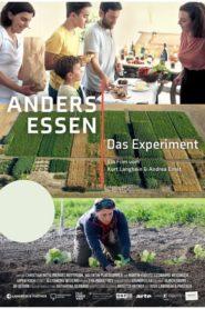 Anders essen – das Experiment