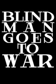Blind Man Goes to War