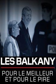 Les Balkany pour le meilleur et pour le pire