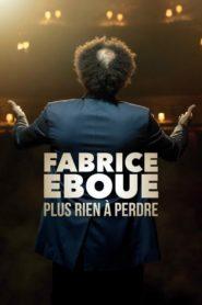Fabrice Eboué – Plus rien à perdre