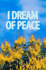 I Dream of Peace