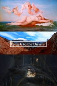Epitaph to the Disaster