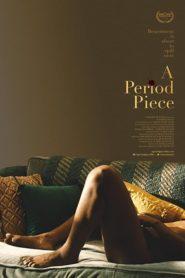 A Period Piece