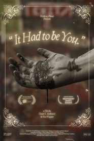 """""""It Had to be You."""""""