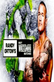 The Best of WWE – Randy Orton's Best WrestleMania Matches
