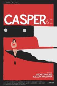 Casper and I