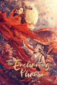 The Enchanting Phantom