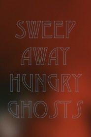 Sweep Away Hungry Ghosts