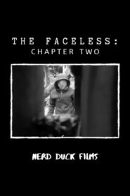 The Faceless: Chapter Two