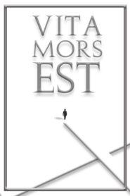 Vita Mors Est