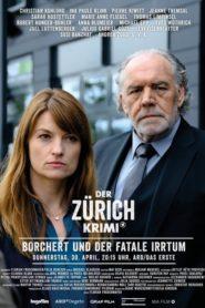 Der Zürich-Krimi: Borchert und der fatale Irrtum