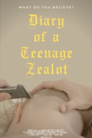 Diary of a Teenage Zealot