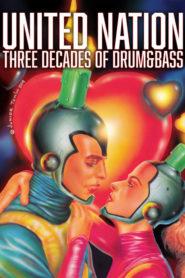 United Nation Three Decades of Drum & Bass