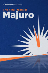 The Final Years of Majuro