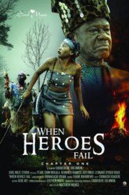 When Heroes Fail
