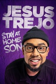 Jesus Trejo: Stay at Home Son