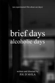 brief days alcoholic days