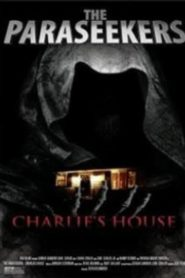 The Paraseekers: Charlie's House