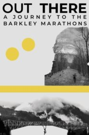 Out There – A Journey to the Barkley Marathons