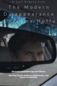 The Modern Disappearance of Jimmy Hoffa