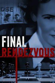 Final Rendezvous