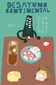 Desayuno Continental Vol. I: Generaciones