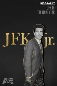 Biography: JFK Jr. The Final Year