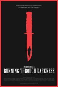 Running Through Darkness