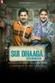 Sui Dhaaga – Made in India