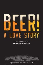 BEER! A Love Story