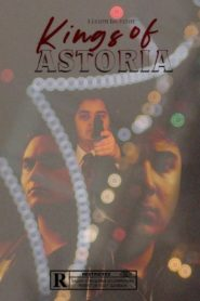Kings Of Astoria
