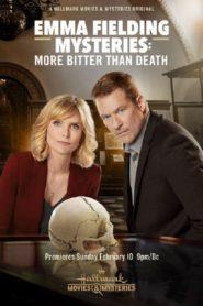Emma Fielding Mysteries: More Bitter Than Death