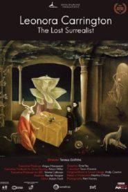 Leonora Carrington: The Lost Surrealist