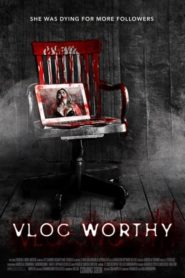 Vlog Worthy