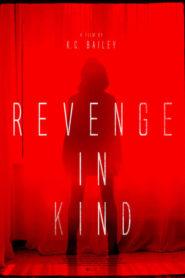 Revenge In Kind
